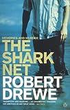 Drewe, Robert: The Shark Net: Memories and Murder