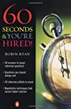 Ryan, Robin: 60 Seconds & You're Hired!