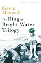 The Ring of Bright Water Trilogy: Ring of…