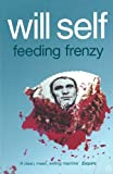 Self, Will: Feeding Frenzy