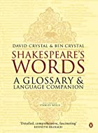 Shakespeare's Words: A Glossary and Language…