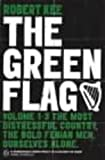 Kee, Robert: The Green Flag: A History of Irish Nationalism