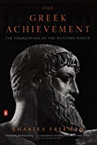 The Greek Achievement: The Foundation of the…