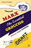 Marx, Groucho: The Essential Groucho: Writings by, for and About Groucho Marx