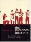 Collis, John: The Musicians' Bible 2002: The Complete Guide to the Music Business