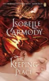 Carmody, Isobelle: The Keeping Place (Obernewtyn Chronicles)