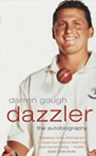 Dazzler: The Autobiography by Darren Gough