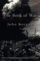 The Book of War by John Keegan