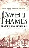 Kneale, Matthew: Sweet Thames