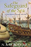 Rodger, N.a.M.: Safeguard of the Sea : A Naval History of Britain, 660-1649
