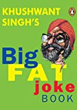 Singh, Khushwant: Khushwant Singh's Big Fat Joke Book