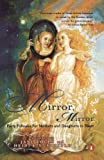 Yolen, Jane: Mirror, Mirror: Forty Folktales for Mothers and Daughters to Share