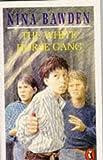 Bawden, Nina: The White Horse Gang (Puffin Books)
