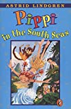 Lindgren, Astrid Ericsson: Pippi in the South Seas