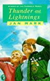 Jan Mark: Thunder And Lightnings
