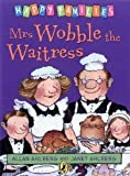 Ahlberg, Janet: Mrs. Wobble the Waitress (Happy Families)