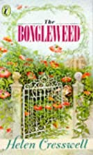 The Bongleweed by Helen Cresswell