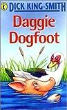 Dick King-Smith: Daggie Dogfoot