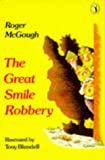 McGough: Great Smile Robbery