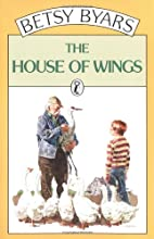 The House of Wings by Betsy Byars
