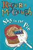 McGough, Roger: Sky in the Pie