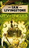 Steve Jackson; Ian Livingstone: City of Thieves (Fighting Fantasy, No. 5)