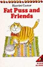 Fat Puss and Friends (Young Puffin Books) by…