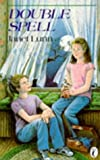 Lunn, Janet: Double Spell (Puffin Story Books)