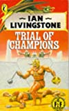 Ian Livingstone: Trial of Champions