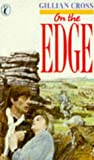 GILLIAN CROSS: On the Edge (Puffin Story Books)