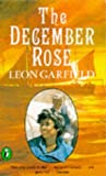 Garfield, Leon: The December Rose (Puffin Story Books)