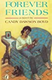 Boyd, Candy Dawson: Forever Friends