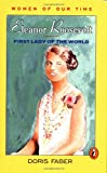 Faber, Doris: Eleanor Roosevelt : First Lady of the World