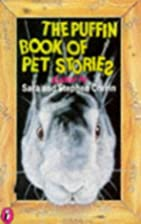 Puffin Book of Pet Stories (Puffin Books) by…