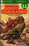 Ian Livingstone: Robot Commando (Adventure Gamebooks #22)