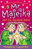 Carpenter, Humphrey: Mr Majeika and the Haunted Hotel