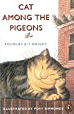 Wright, Kit: Cat Among the Pigeons