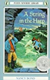 Nancy Bond: A String in the Harp (Puffin Newberry Library)