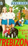Anne Digby: Summer Camp at Trebizon (Puffin Books)
