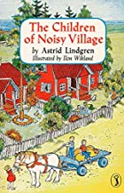 The Children of Noisy Village by Astrid…