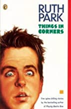 Things in Corners by Ruth Park