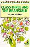 Waddell, Martin: Class Three and the Beanstalk (Young Puffin Books)