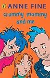 Fine, Anne: Crummy Mummy and Me (Puffin Books)