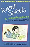 Hurwitz, Johanna: Russell Sprouts (Young Puffin)