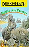 DICK KING-SMITH: Dodos Are Forever (Puffin Books)