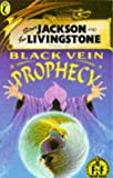 Jackson, Steve: Black Vein Prophecy (Puffin Adventure Gamebooks)