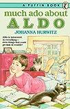 Hurwitz, Johanna: Much Ado about Aldo (Puffin story books)