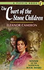 The Court of the Stone Children by Eleanor…