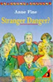 Fine, Anne: Stranger Danger? (Young Puffin Books)