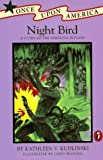 Kudlinski, Kathleen V.: Night Bird : A Story of the Seminole Indians